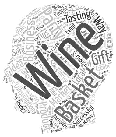 wine gift: Tips For Your Wine Gift Basket Business text background wordcloud concept