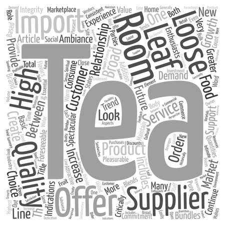 The Role Of The Tea Room And The Tea Supplier text background wordcloud concept Illustration
