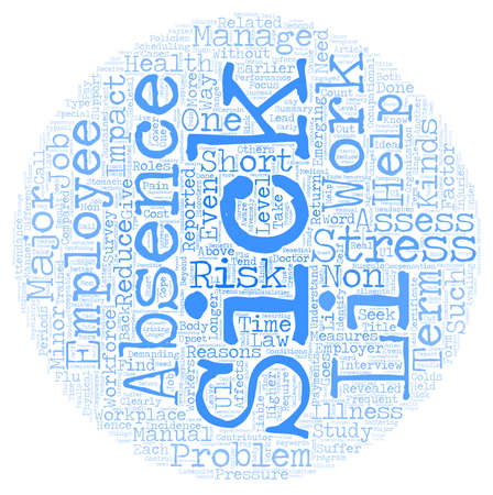 workforce: The Impact of Sickness Absence Among Workforce text background wordcloud concept