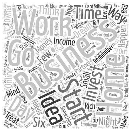 dilemma: The Home Business Dilemma text background wordcloud concept