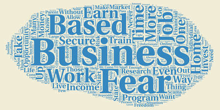 phobia: The Home Based Business Phobia An Analysis text background wordcloud concept