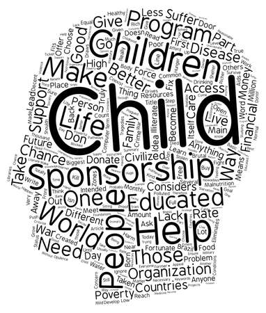 The need for child sponsorship text background wordcloud concept