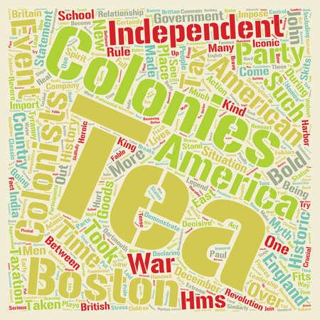 declaring: The Boston Tea Party text background wordcloud concept Illustration