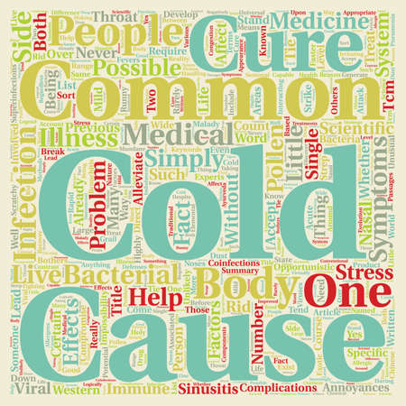 common cold: The Common Cold Can t Live With It Can t Live Without It text background wordcloud concept Illustration