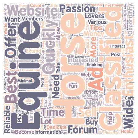 reliable: The Benefits of Reliable Equine Websites text background wordcloud concept