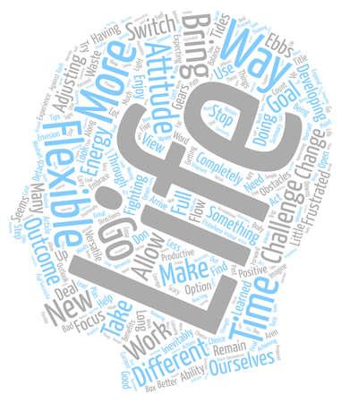 flexible: The Benefits Of A Flexible Attitude text background wordcloud concept