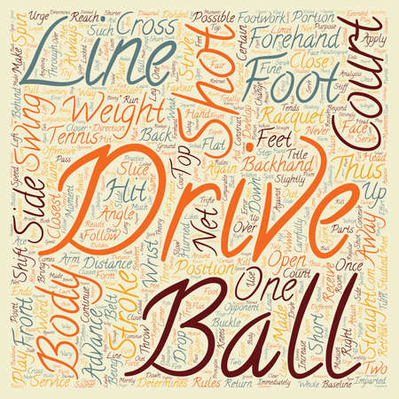 footwork: The Drive In Tennis text background wordcloud concept