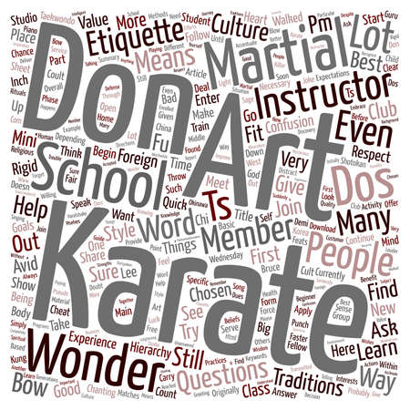Dos And Don ts of Karate 에티켓 텍스트 배경 wordcloud 개념