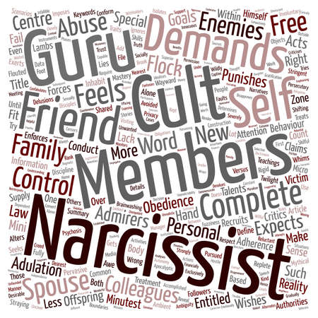 narcissist: The Cult of the Narcissist text background wordcloud concept Illustration