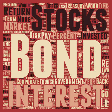 bonds: The Bond Market And How You Can Benefit text background wordcloud concept