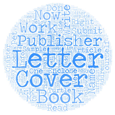 publishers: THE COVER LETTER made easy text background wordcloud concept Illustration
