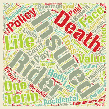 life and death: Term Life Insurance With Accidental Death And Dismemberment Rider text background wordcloud concept
