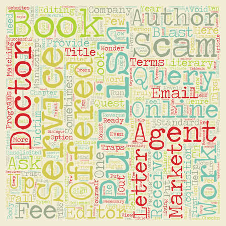 author: Scams Schemes And Shams Who Can An Author Trust text background wordcloud concept