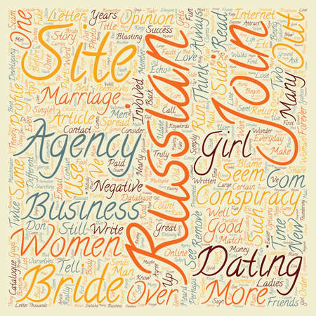 involving: Russian Bride Agency Conspiracies text background wordcloud concept