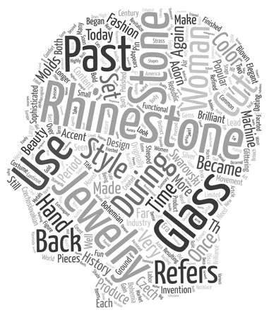 referidos: Rhinestones And Their History text background wordcloud concept