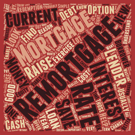 t background: Remortgage Who said life doesn t offer second chances text background wordcloud concept