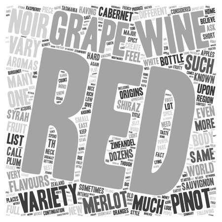 continuation: Red Grapes Are Not Just For Jelly text background wordcloud concept