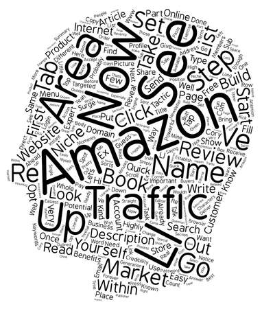 amazon: Quick and Easy Steps On HOW TO Send Your Website A SURGE Of Amazon s Traffic For FREE text background wordcloud concept