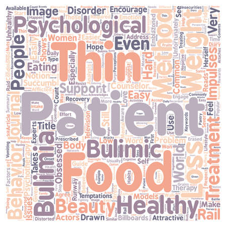 Psychotherapy As Bulimia Treatment text background wordcloud concept