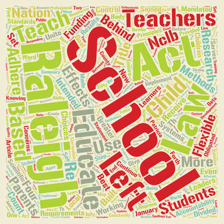 mandated: Raleigh Schools Implement No Child Left Behind Act text background wordcloud concept