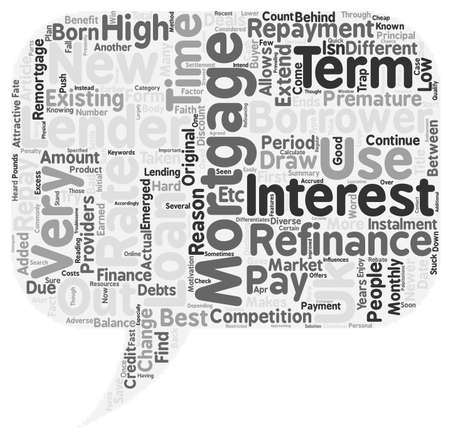 earned: Refinance To Save Your Hard Earned Pounds text background wordcloud concept