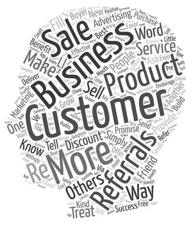 referidos: Construir referencias beneficios el mejor tipo de cliente es un concepto de fondo wordcloud Referido texto al cliente Vectores
