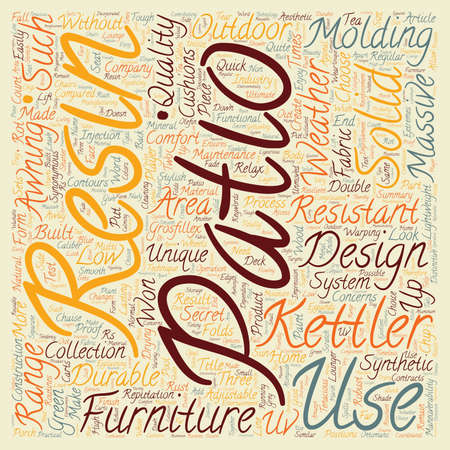 synonymous: Resin Patio Furniture Robust Furniture Ranges For Outdoor Areas text background wordcloud concept