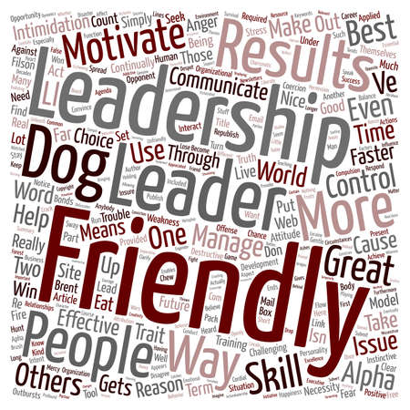 trait: Reasons Why Friendliness Is A Leadership Necessity text background wordcloud concept