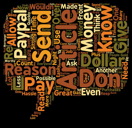 paypal: Reasons Why You Should Email Me One Dollar text background wordcloud concept