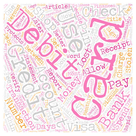 Pay Now Or Later Debit vs Credit text background wordcloud concept