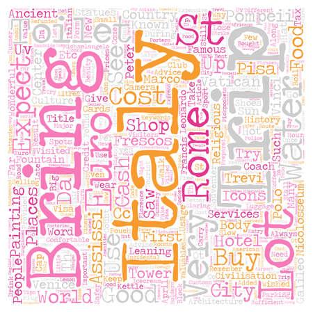 civilisation: Our Trip To Italy April text background wordcloud concept