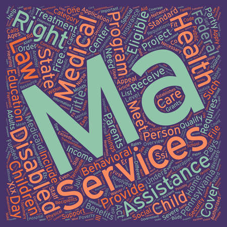 medicaid: Overview Of Medical Assistance For Persons With Disabilities Ages text background wordcloud concept Illustration