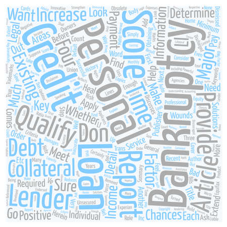 qualify: Personal Loan After Bankruptcy Can You Qualify text background wordcloud concept Illustration