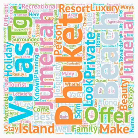 Phuket beach villas Jumeirah phuket Phuket villas jumeirah text background wordcloud concept