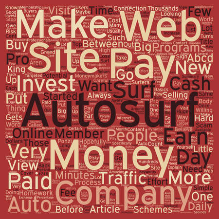 make summary: Paid Autosurf For Cash Make Money In Minutes A Day text background wordcloud concept Illustration