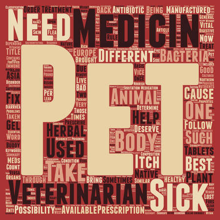 buddy: Pet Medicines Best Buddy Of Pets In Sickness text background wordcloud concept Illustration
