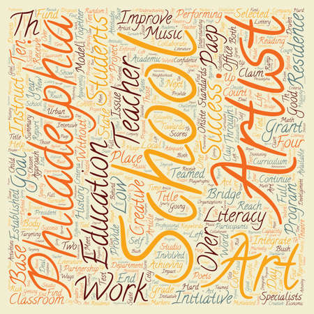literacy: Philadelphia Schools Receive Grant To Improve Literacy With Art text background wordcloud concept
