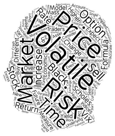 volatility: On Volatility and Risk text background wordcloud concept Illustration