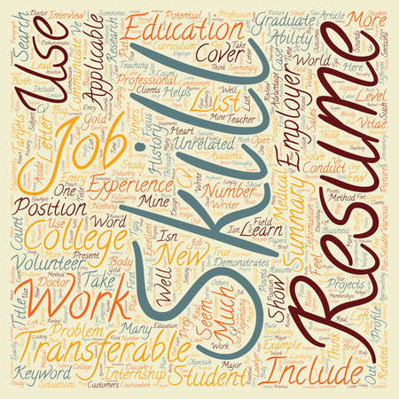 transferable: No Work Experience No Problem Transferable Skills on a Graduate Resume text background wordcloud concept Illustration