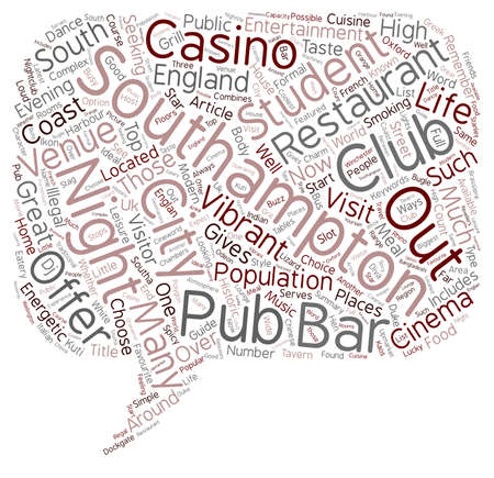 nights: Nights Out In Southampton text background wordcloud concept Illustration
