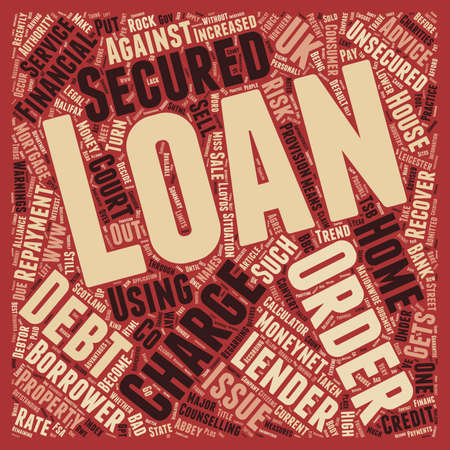 convert: Nsecured Loan To Secured Loan How A Loan Company Can Convert Your Debt And Claim On Your Home text background wordcloud concept