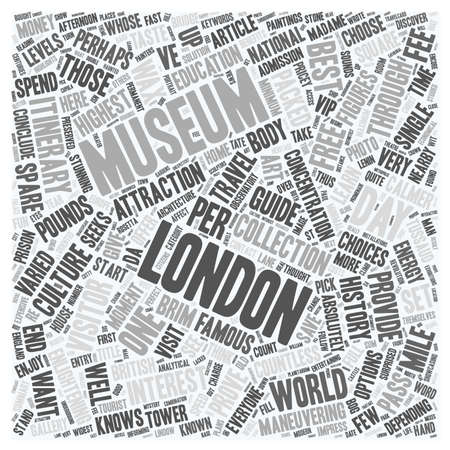 maneuvering: One Day London Travel Museum Guide text background wordcloud concept Illustration