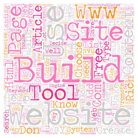 No HTML Required Free Tools to Help You Build Content Rich Websites text background wordcloud concept