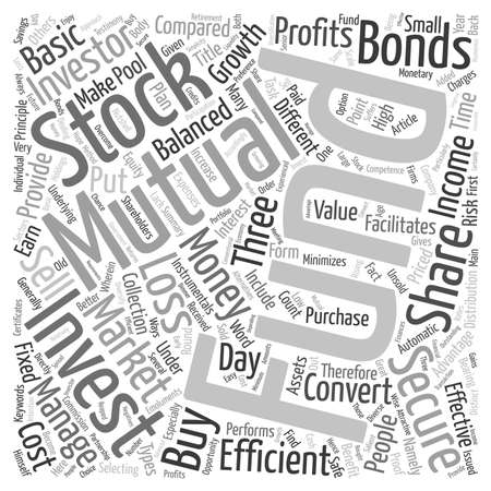 mutual: Mutual Funds A Secure Investment text background wordcloud concept
