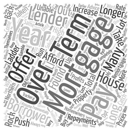 25 30 years: Mortgages Pay Back Over 40 Years text background wordcloud concept