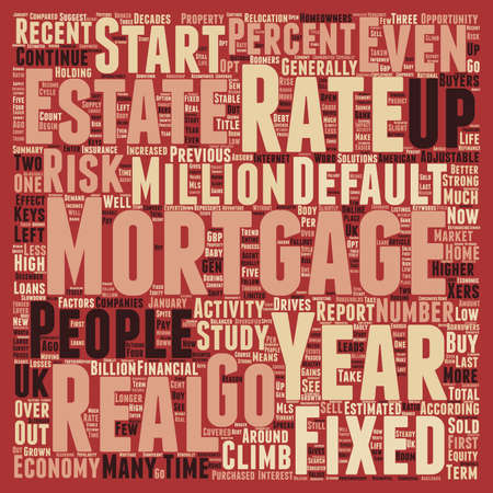 mortgage rates: Mortgage Report Mortgage Rates Stable In text background wordcloud concept