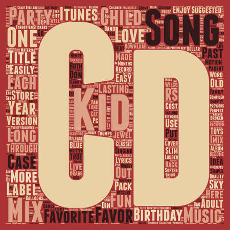 birthday party kids: Mix CD A Unique Kids Birthday Party Favor text background wordcloud concept Illustration