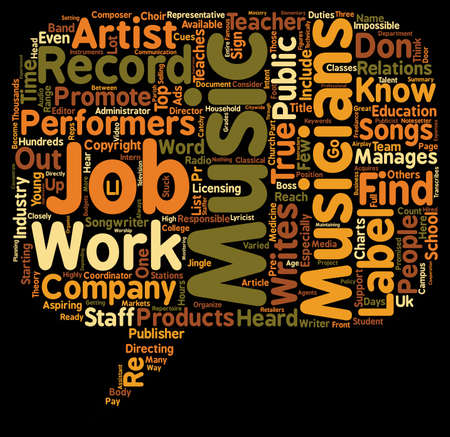 Music Jobs That Most People Don t Know About text background wordcloud concept