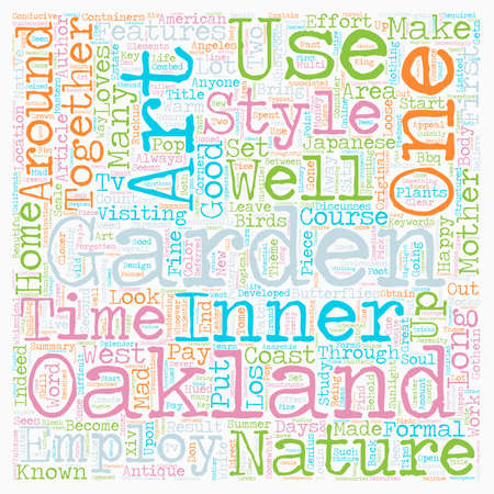 Mother Nature Loves an Oakland Garden text background wordcloud concept