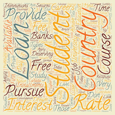 homeland: Need A Student Loan Look To Your Homeland For Support text background wordcloud concept Illustration